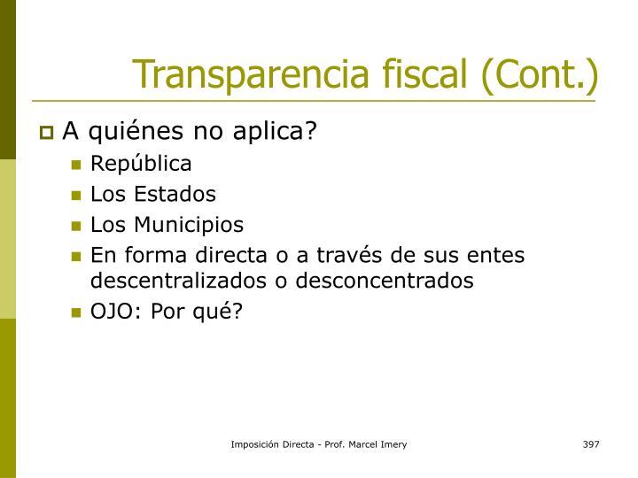 Transparencia fiscal (Cont.)