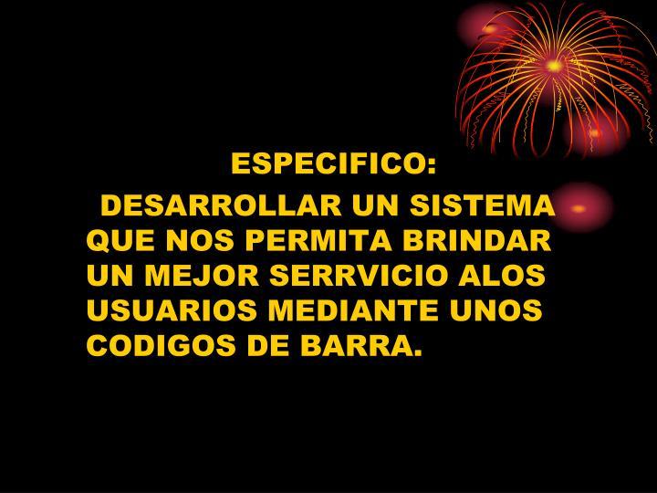 ESPECIFICO: