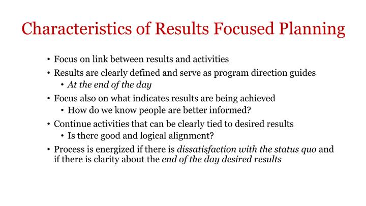 Characteristics of Results Focused Planning
