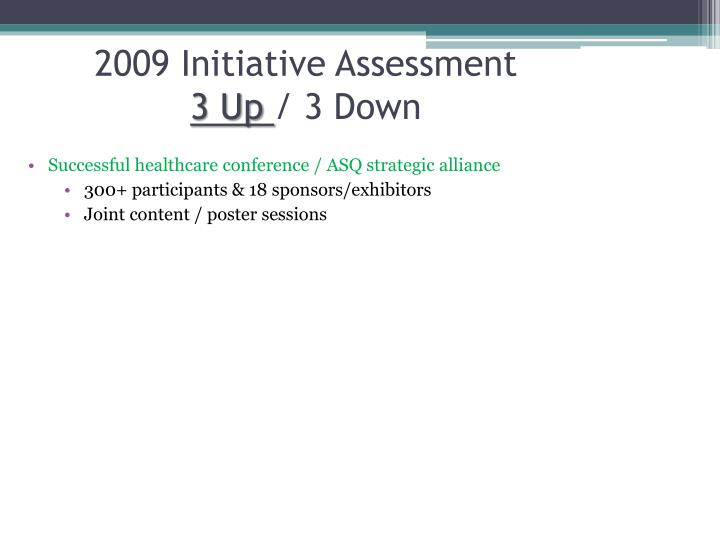 2009 Initiative Assessment