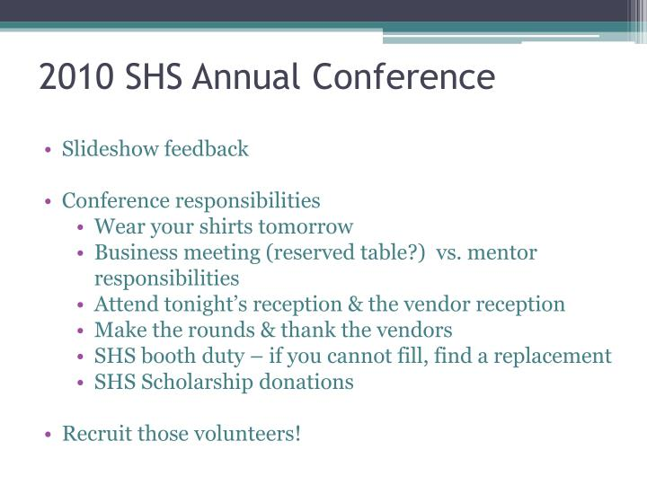 2010 SHS Annual Conference