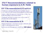 itu t recommendations related to human exposure to e m fields