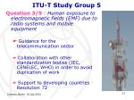 itu t study group 5