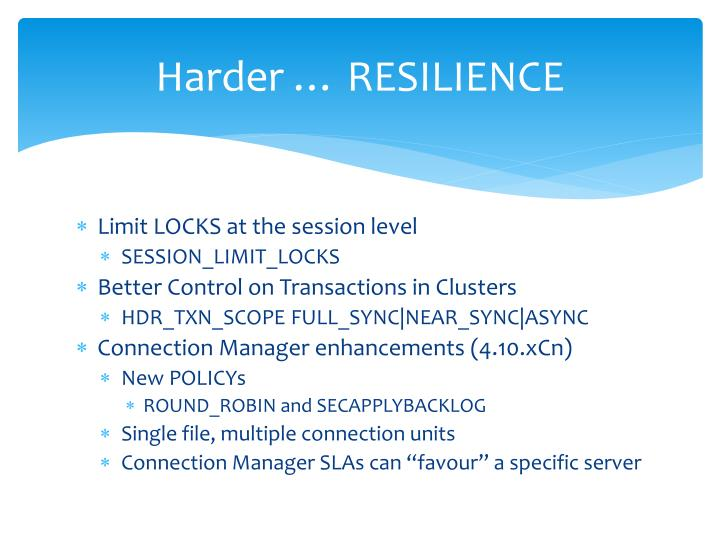 Harder … RESILIENCE