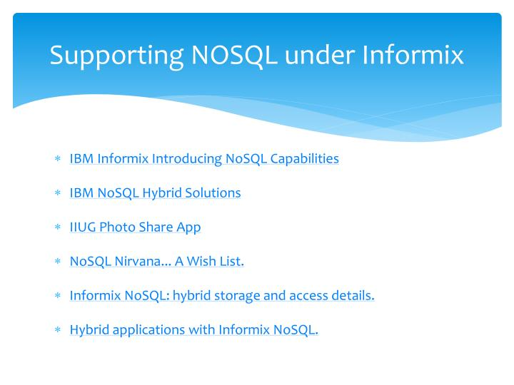 Supporting NOSQL under Informix