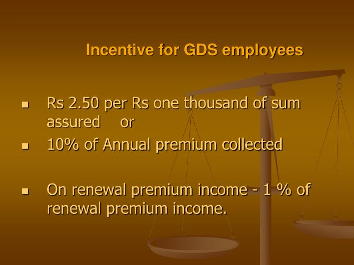 Incentive for GDS employees