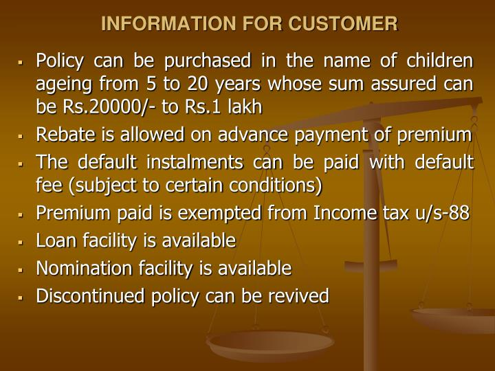 INFORMATION FOR CUSTOMER