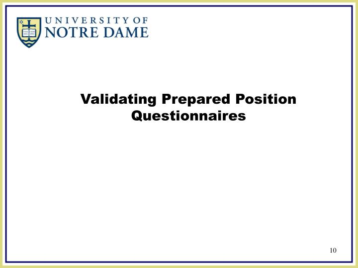 Validating Prepared Position Questionnaires