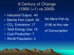 a century of change 1900 1 vs 2000