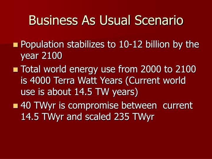 Business As Usual Scenario