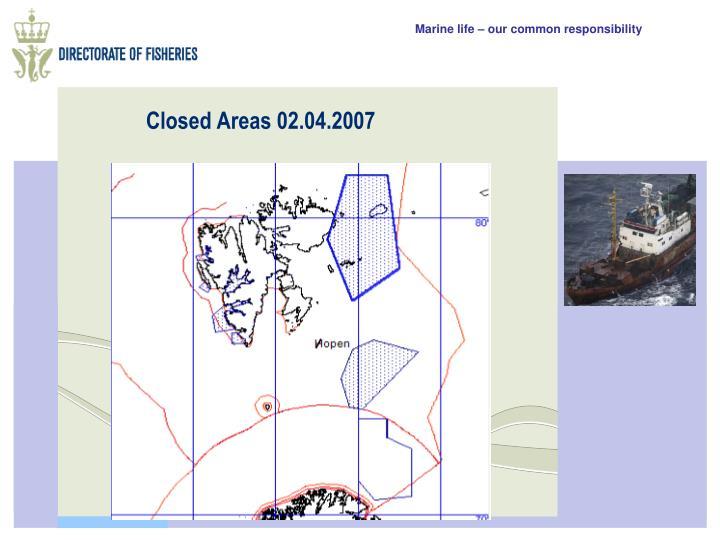 Closed Areas 02.04.2007