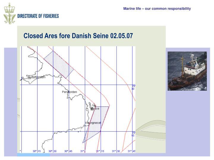 Closed Ares fore Danish Seine 02.05.07