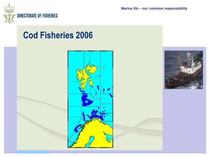 Cod Fisheries 2006