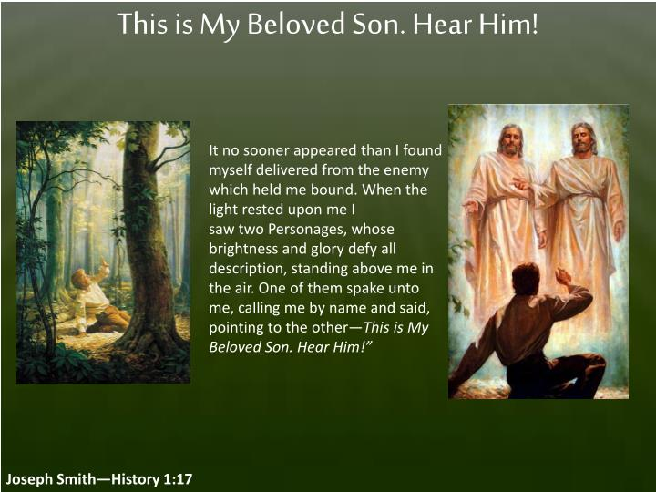 This is My Beloved Son. Hear Him!