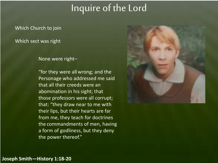 Inquire of the Lord