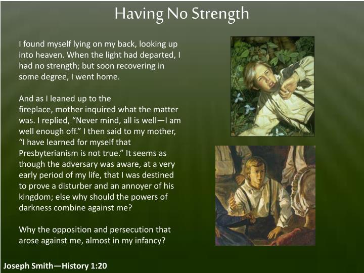 Having No Strength