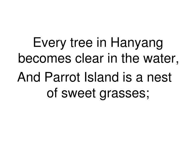 Every tree in Hanyang becomes clear in the water,