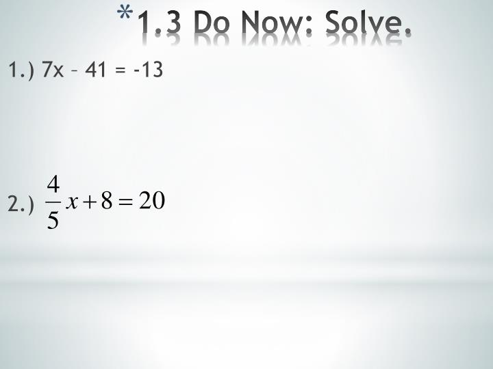 1 3 do now solve