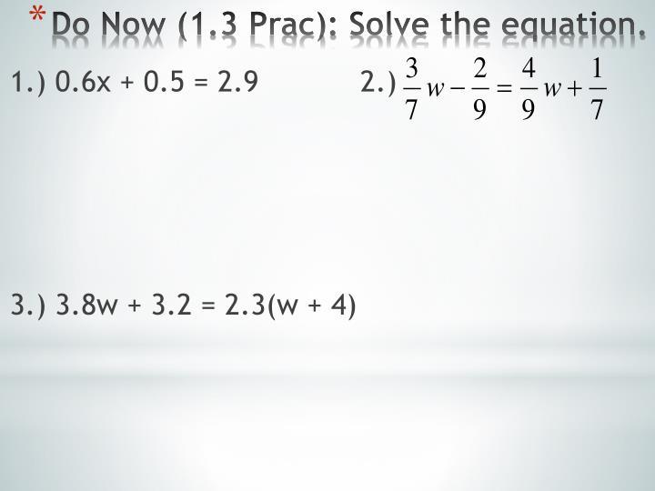 1.) 0.6x + 0.5 = 2.9   2.)