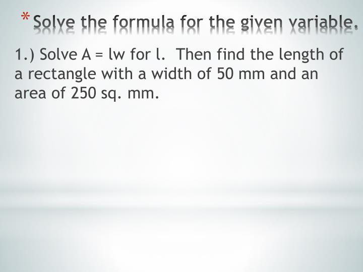 1.) Solve A =