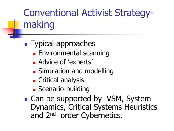 Conventional activist strategy making