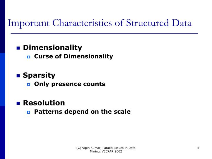 Important Characteristics of Structured Data