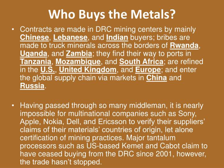 Who Buys the Metals?
