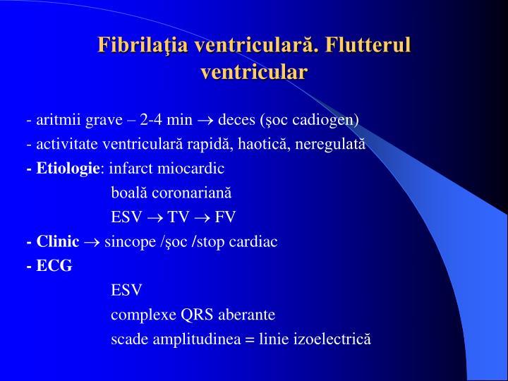Fibrilaţia ventriculară. Flutterul ventricular