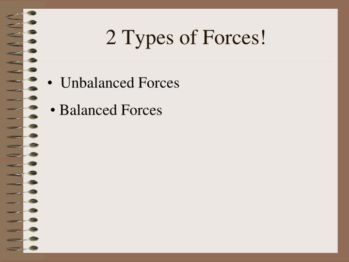 2 Types of Forces!
