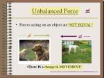 unbalanced force