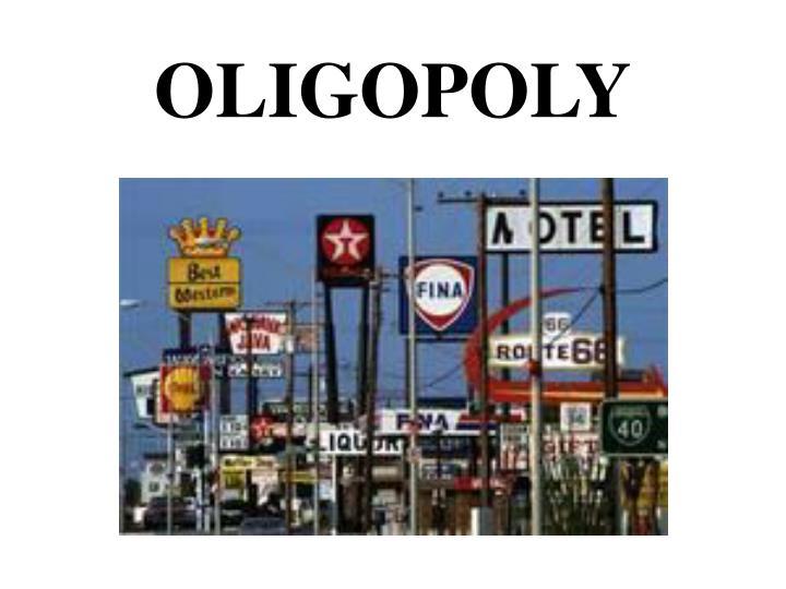 OLIGOPOLY