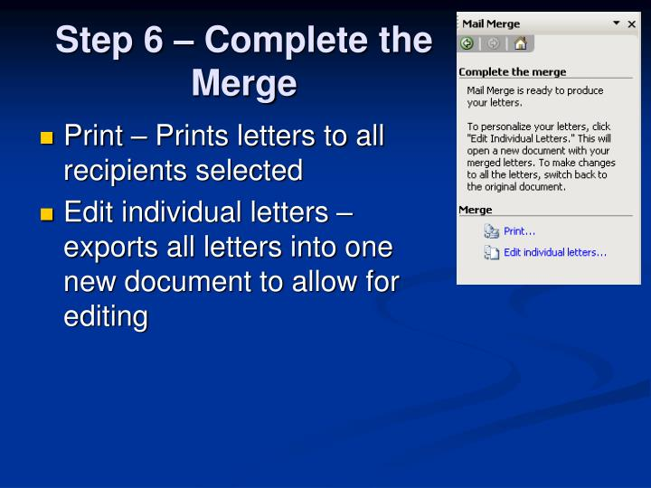 Step 6 – Complete the Merge