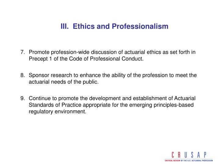 III.  Ethics and Professionalism