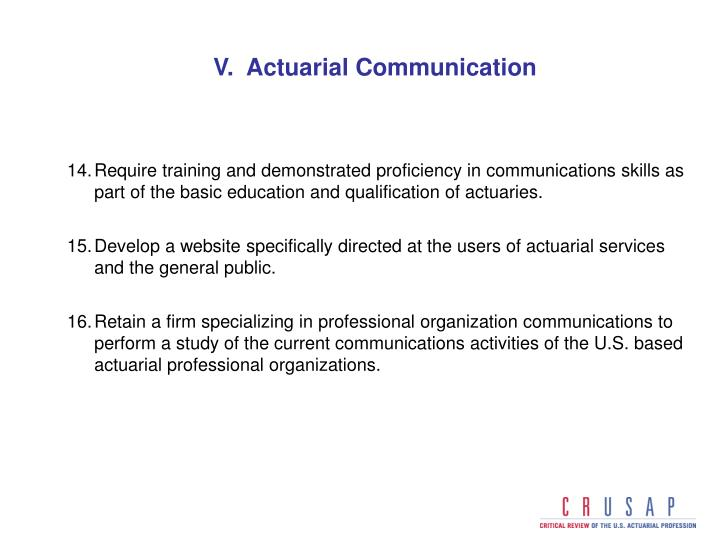 V.  Actuarial Communication