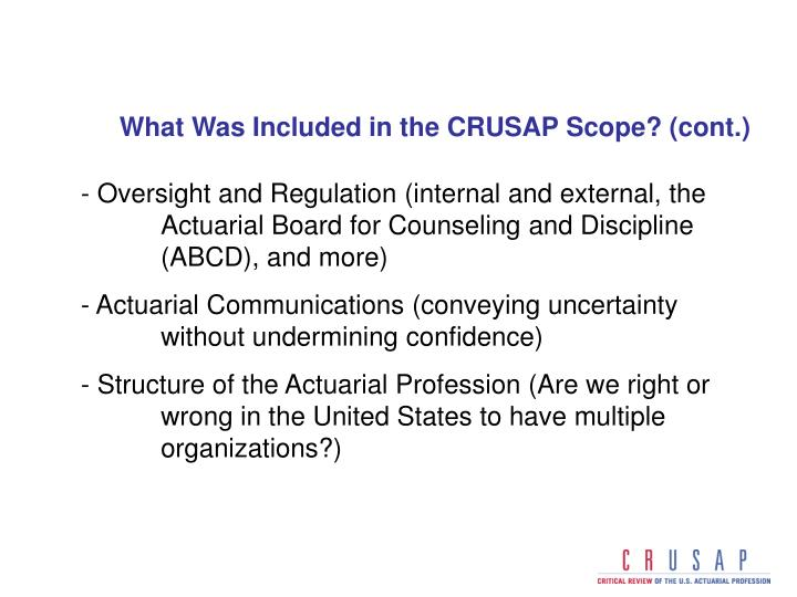 What Was Included in the CRUSAP Scope? (cont.)