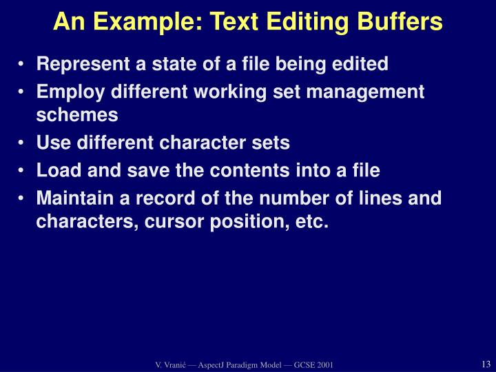 An Example: Text Editing Buffers