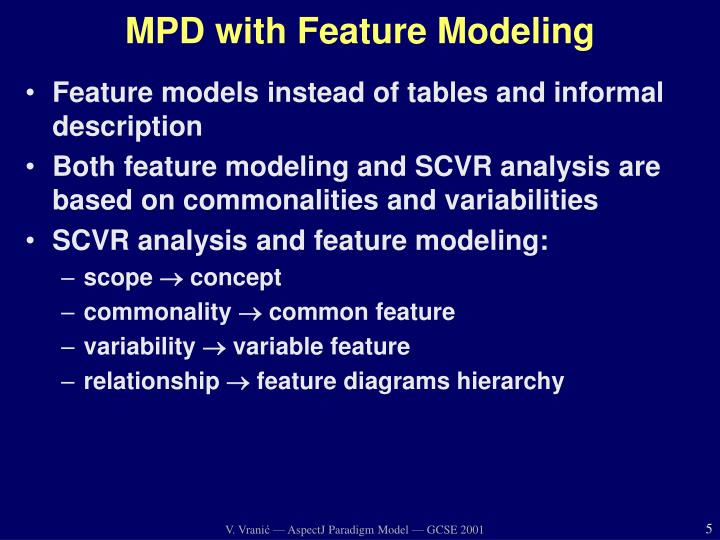 MPD with Feature Modeling