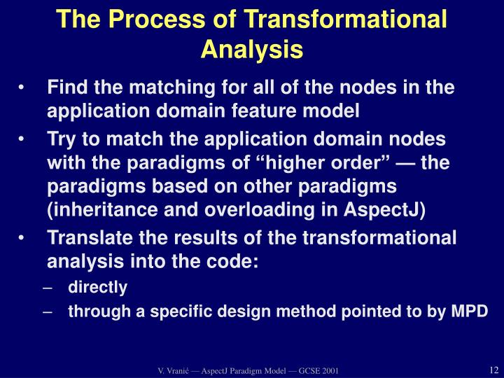 The Process of Transformational Analysis