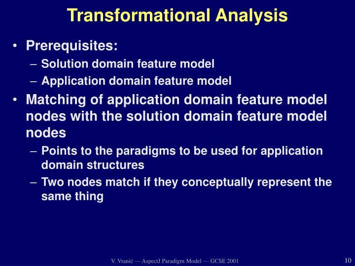 Transformational Analysis