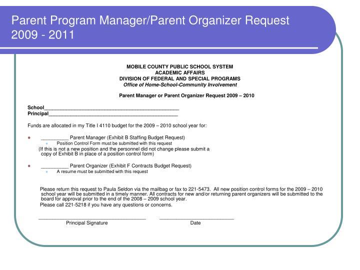 Parent Program Manager/Parent Organizer Request 2009 - 2011