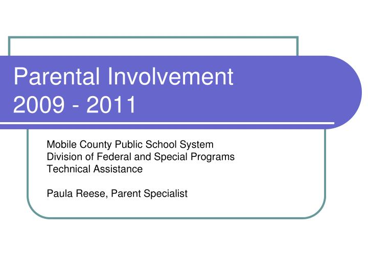 parental involvement 2009 2011