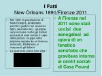 i fatti new orleans 1891 firenze 2011
