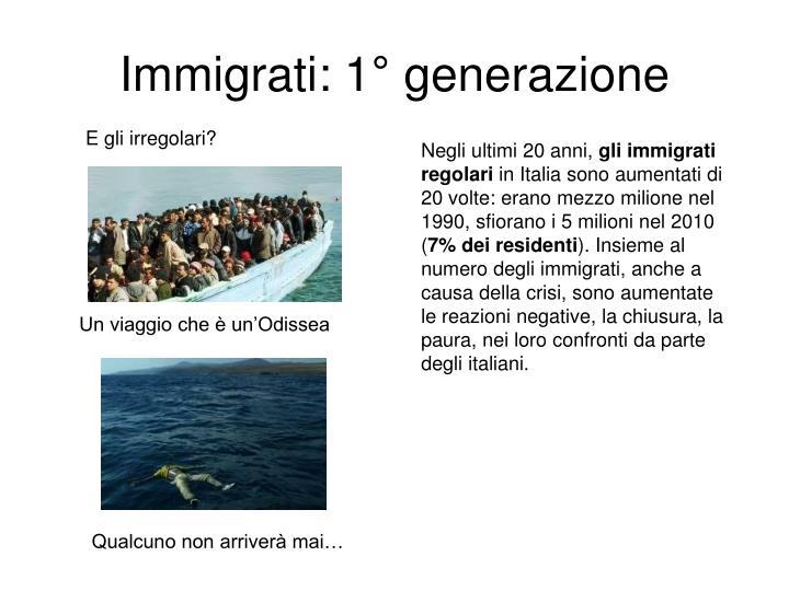Immigrati: 1° generazione