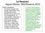 le reazioni aigues mortes 1893 rosarno 2010