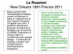 le reazioni new orleans 1891 firenze 2011