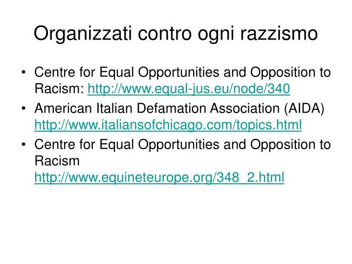 Organizzati contro ogni razzismo
