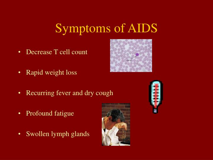 Symptoms of AIDS