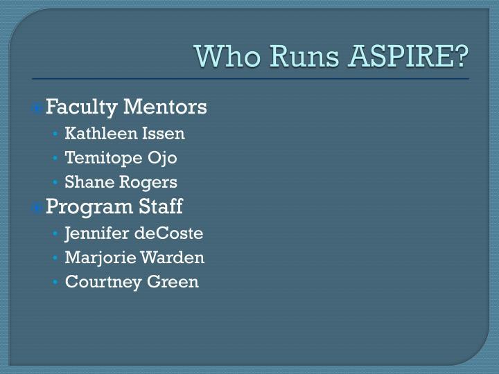 Who Runs ASPIRE?
