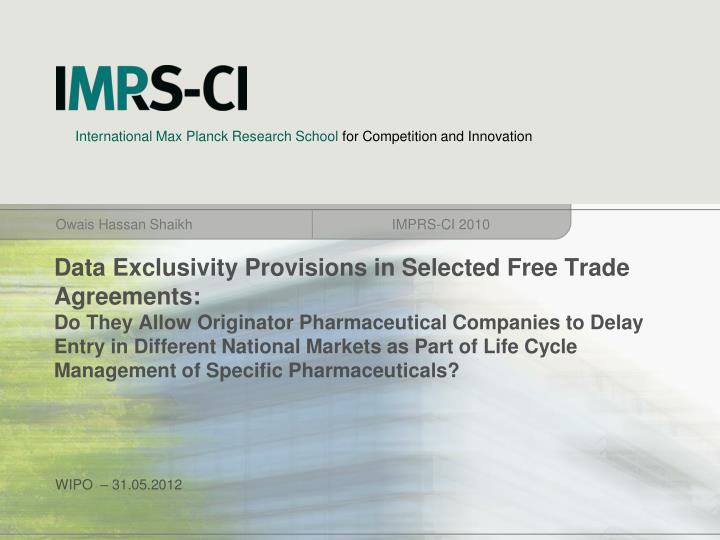 Data Exclusivity Provisions in Selected Free Trade Agreements: