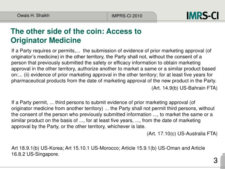 The other side of the coin: Access to Originator Medicine